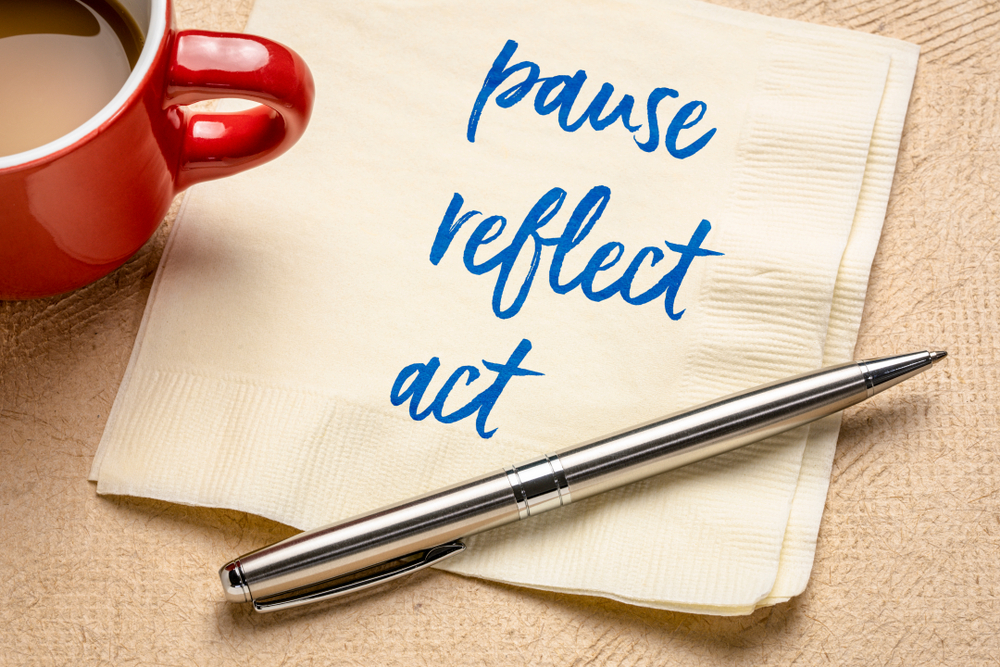 Pause Reflect Act